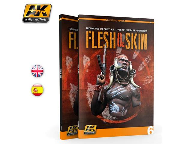 AK INTERACTIVE: LEARNING SERIES: FLESH & SKIN; TECHNIQUES TO PAINT ALL TYPES OF FLESH IN MINIATURES